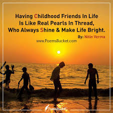 Childhood Friends Quotes Custom Having Childhood Friends In Life Is Like Real Pearls Quote