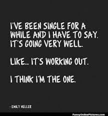 Image result for loving being single images