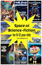 e and science fiction adventure books for 8 12 yo via walking in high cotton