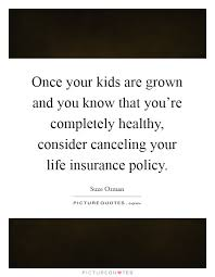 Life Insurance Policy Quotes Sayings Life Insurance Policy New Life Insurance Policy Quote