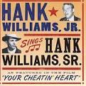 Hank Williams Jr. Sings Hank Williams Sr. [Bonus Track]