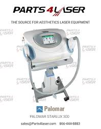 Palomar Starlux Pulsed Light And Laser System Palomar Starlux 300 Starlux 500 Luxg New Hand Piece