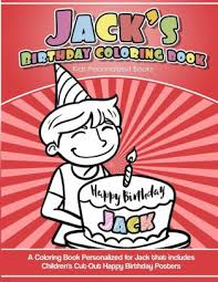 Jacks Birthday Coloring Book Kids Personalized Books A Coloring