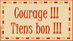 """Résultat de recherche d'images pour """"image courage mon amie"""""""
