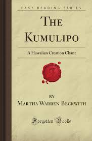 com the kumulipo a hawaiian creation chant forgotten  com the kumulipo a hawaiian creation chant forgotten books 9781605069586 martha warren beck books