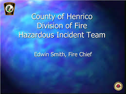 Ppt County Of Henrico Division Of Fire Hazardous Incident
