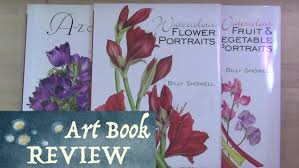 art book review watercolor flower portraits by billy showell you