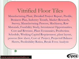 vitrified floor tiles manufacturing plant detailed project report business plan industry trends you