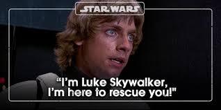 """Luke Skywalker Quotes Classy Star Wars UK On Twitter """"I'm Luke Skywalker I'm Here To Rescue"""