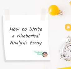 Learn More About A Rhetorical Analysis Essay With