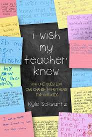 i wish my teacher knew how one question can change everything for  i wish my teacher knew how one question can change everything for our kids