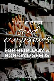 garden seed companies. Each Of These Ten Socially Responsible Seed Companies Have Taken The Safe Pledge And Are Garden O