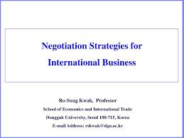 Ppt Negotiation Strategies For International Business