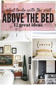 the area above your bed is a great blank slate for some fun art but