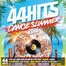 44 Hits Dance Summer 2016