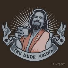 Image result for dude abide