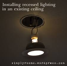 How To Install Recessed Lighting Without Attic Access Retrofitting Recessed Ceiling Lighting In The Family Room