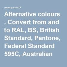 Ral To Pantone Conversion Chart Alternative Colours Convert From And To Ral Bs British