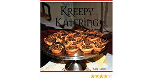 Kreepy Katering: Hamm, Kaye: 9780615167565: Amazon.com: Books
