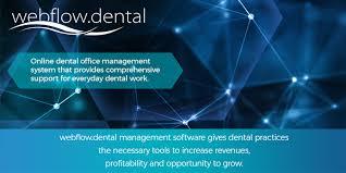 Webflow Dental Online Dental Office Management System