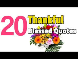Blessed Quotes Beauteous 48 Thankful Blessed Quotes Thanksgiving Quotes YouTube