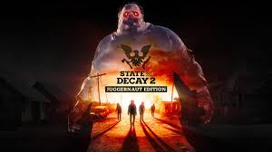 <b>State of Decay 2</b>: Juggernaut Edition Announced - Xbox Wire