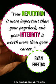 retion matters more than a paycheck integrity is worth more than a career business