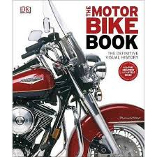 booktopia the motorbike book by dorling kindersley 9781405394406 this book