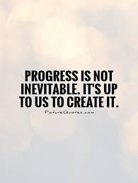 Quotes About Progress New Progress Quotes Progress Sayings Progress Picture Quotes
