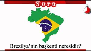 Brezilya'nın başkenti neresidir? - YouTube