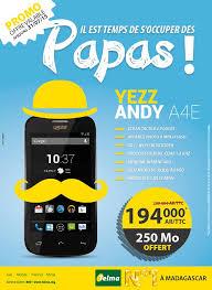Papas! Yezz Andy A4E à 194.000 Ar TTC ...