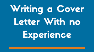 no experience cover letter samples writing a cover letter with no experience example included zipjob