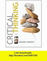 Critical thinking  th edition brooke noel moore richard parker Amazon com