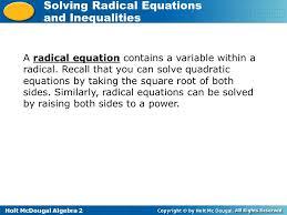 Holt McDougal Algebra 2 Solving Radical Equations and Inequalities ...