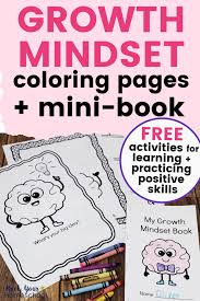 These printable coloring pages are also good for them not to be bored and to be artistic. Free Growth Mindset Coloring Activities Kids Will Love Rock Your Homeschool