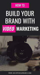 how to build your brand video marketing solopreneur babes how to build your brand video marketing