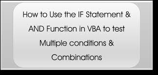 How To Use If And In Excel Vba To Test Multiple Conditions