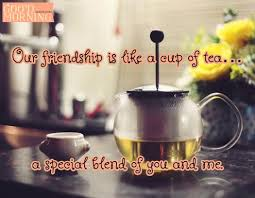 40 Best Friends Quotes With Funny Images Enchanting Tea Quotes Friendship