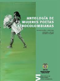 Antologia de Mujeres Afrocolombianas