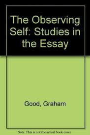 the observing self studies in the essay abebooks 9780415007306 the observing self rediscovering the essay