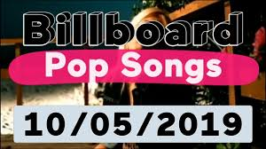 Latest Chart Songs Youtube Billboard Top 40 Pop Songs October 5 2019