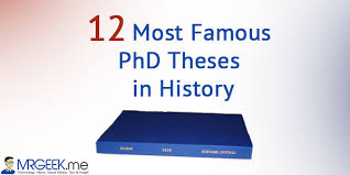 most famous phd theses in history mr geek 12 most famous phd theses in history