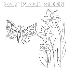 Do not forget to ask your child to write a special put a smile on your loved one's face by presenting this cheerful butterfly and flowers coloring page. Top 25 Free Printable Get Well Soon Coloring Pages Online