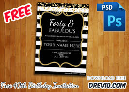 40th Birthday Invitations Free Templates Forty Fabulous 40th Birthday Invitation Template Psd