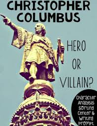 best columbus images columbus day christopher  christopher columbus character study center activity hero or villain