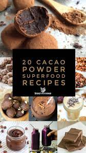 You might often hear of chocolate being touted as a healthy food by pop culture media. 20 Cacao Powder Superfood Recipes You Will Love Sortathing Food Health Superfood Recipes Cacao Nibs Recipes Cacao Recipes