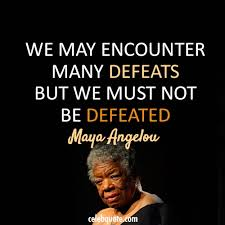Maya Angelou Famous Quotes Inspiration Maya Angelou Quote About Success Failure Defeats CQ