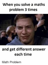 math time and answer when you solve a maths problem 3 times and