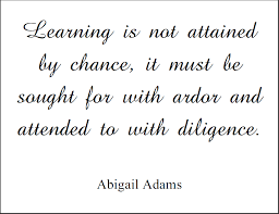 Abigail Adams Quotes New Abigail Adams Quote On Learning Student Handouts