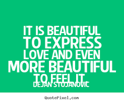 Expressing Love Quotes Quotes about Expressing Love 100 quotes 54